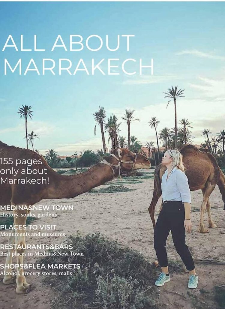 155 pages digital travel guide about Marrakech!